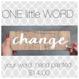 One little word- New years resolution word- hand painted sign