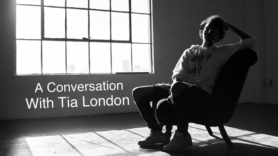 A Conversation With Tia London