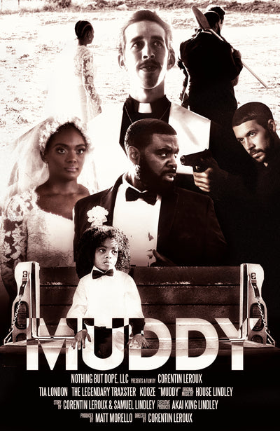 "Watch ""Muddy"" This Friday @ 10 a.m. (CT)"
