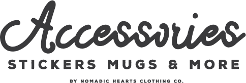Accessories | Nomadic Hearts Clothing Co | Beanies, Stickers, Coffee Mugs