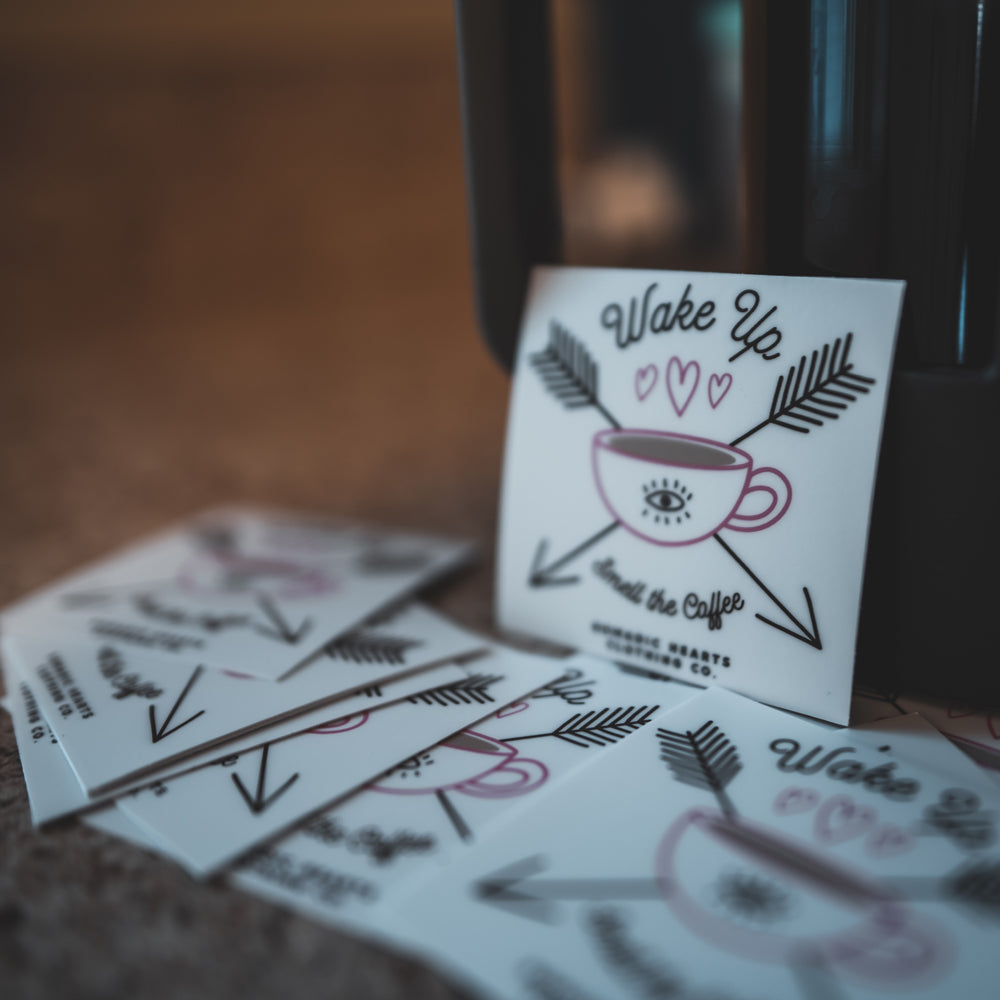 nomadic hearts clothing co wake up and smell the coffee vinyl sticker