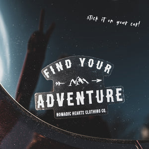 nomadic hearts find your adventure vinyl sticker clear