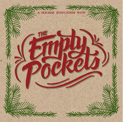 A Holiday Staycation with The Empty Pockets - Digital