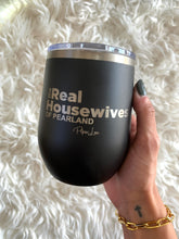 The Real Housewives Of Pearland Tumbler 12oz