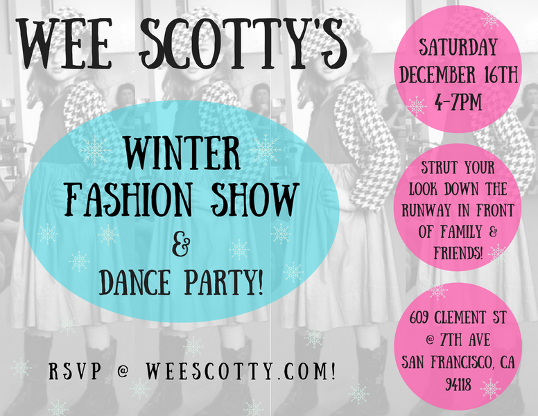 It's your time to shine @ Wee Scotty's winter fashion show!