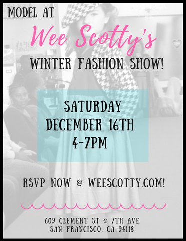 Wee Scotty's Annual Winter Fashion Show - RSVP Here!