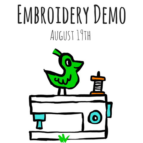 Embroidery Demo- August 19th