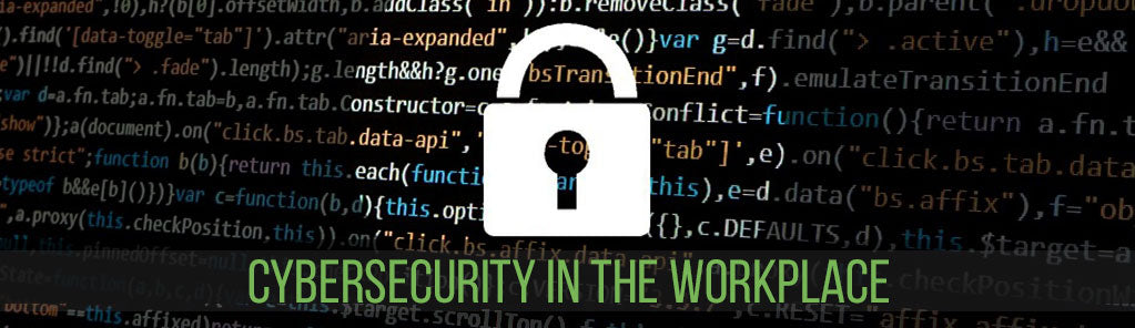 Working Secure: Cyber-security in the Workplace