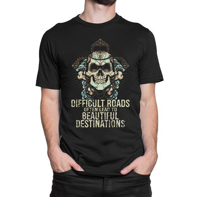 Difficult Roads Often Lead To Beautiful Destinations T-Shirt