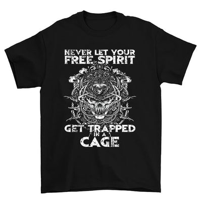 Free Spirit Get Trapped In Cage T Shirt