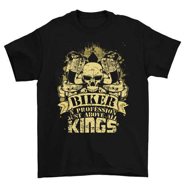 A Profession Must Above All Kings T Shirt