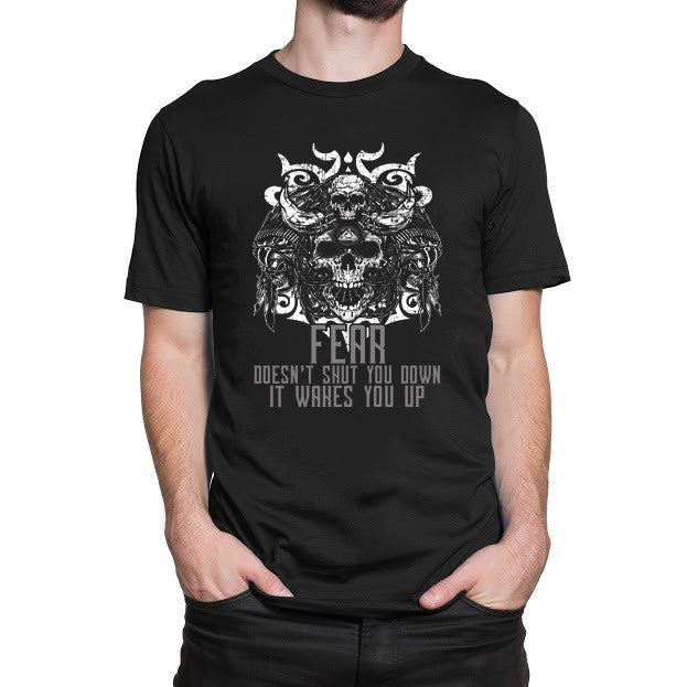 Fear Doesn't Shut You Down It Wakes You Up T-Shirt