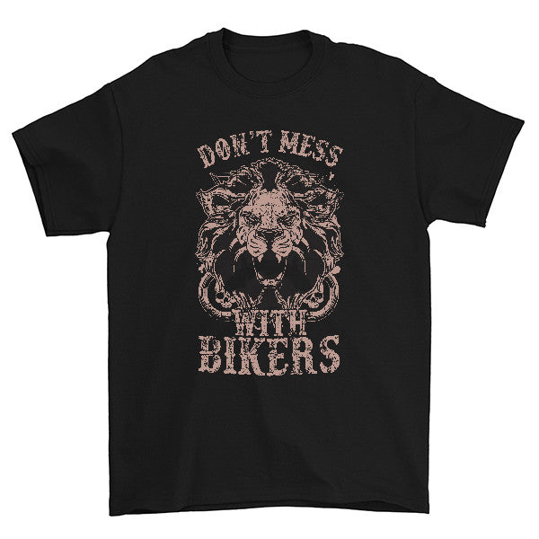 Don't Mess With Bikers T-Shirt