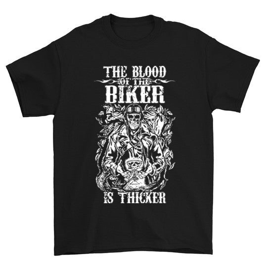 The Blood Of The Biker Is Thicker T-Shirt