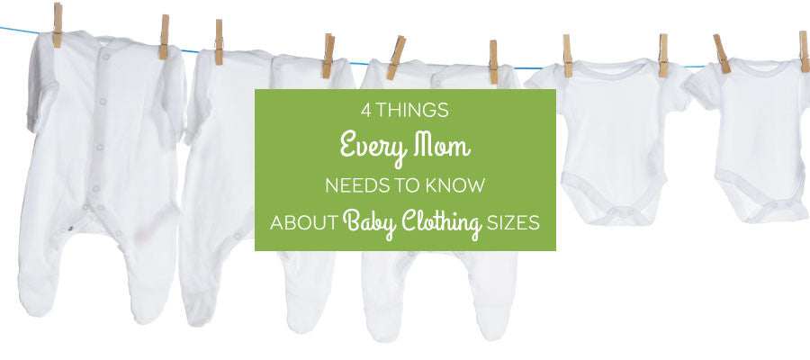 4 Things Every Mom Needs to Know About Baby Clothing Sizes