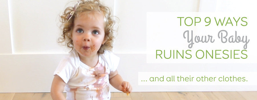 Top 9 Ways Your Baby Ruins Onesies