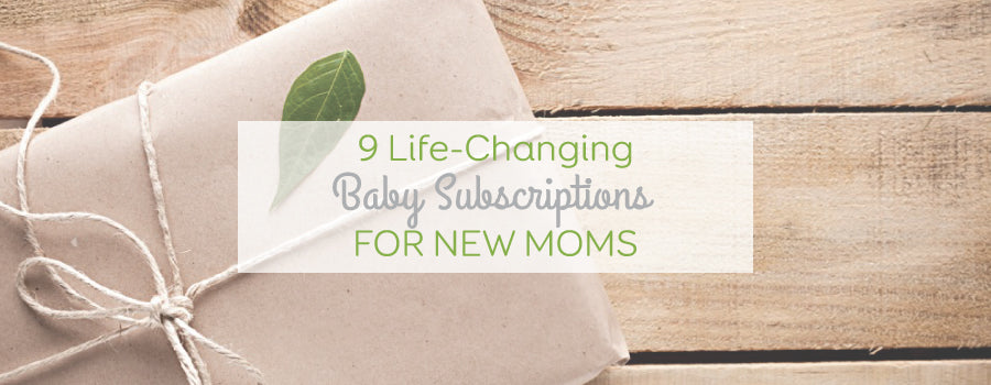 9 Life-Changing Baby Subscriptions for New Moms {Infographic}