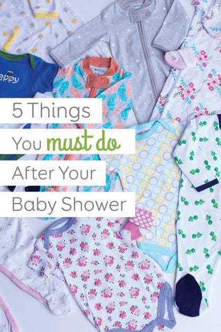 What to do after your baby shower - 5 simple steps to help you get organized and prepared for baby