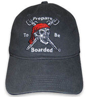 Prepare to be Boarded Hat