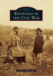 Book-Knoxville in the Civil War
