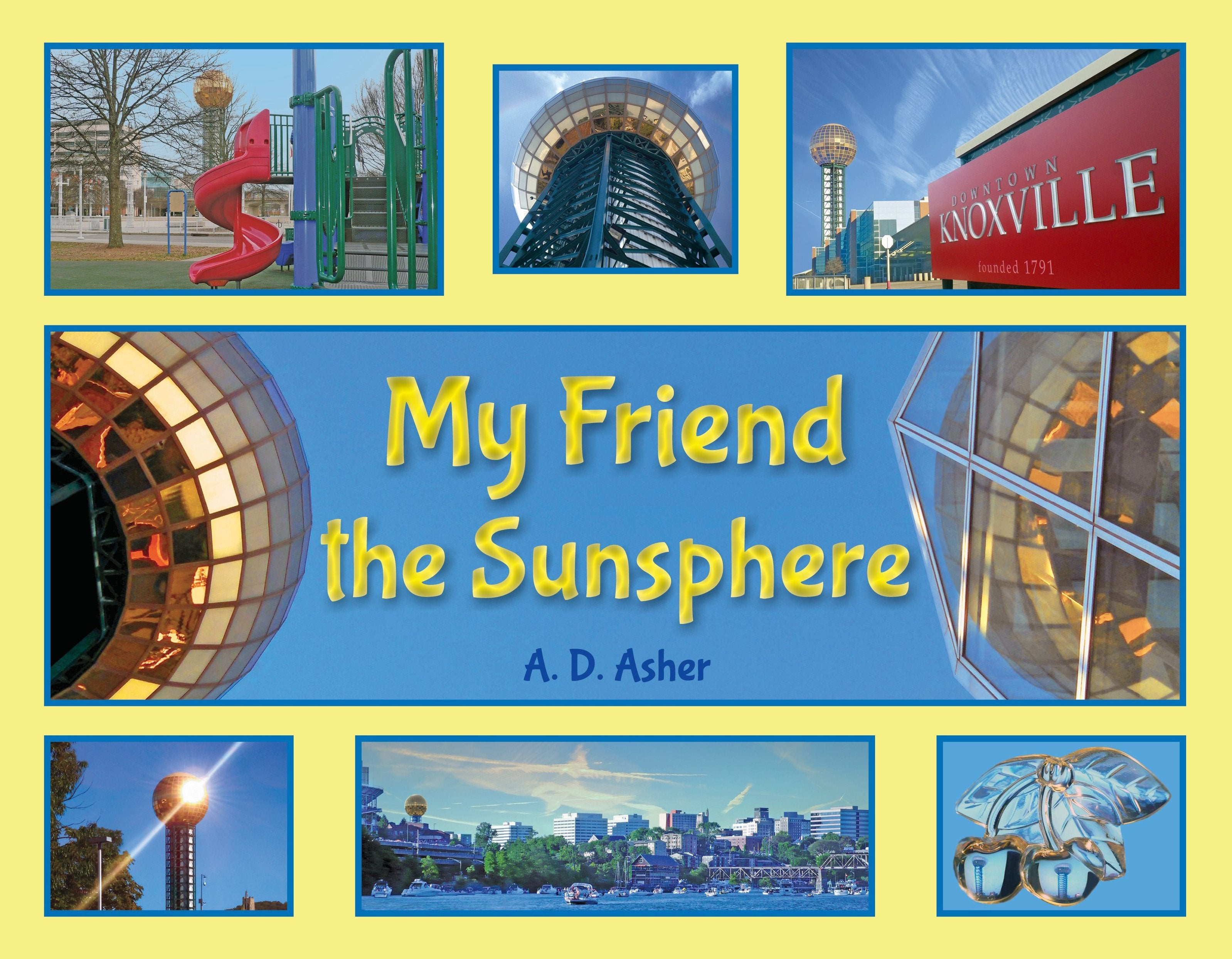 Book-My Friend the Sunsphere