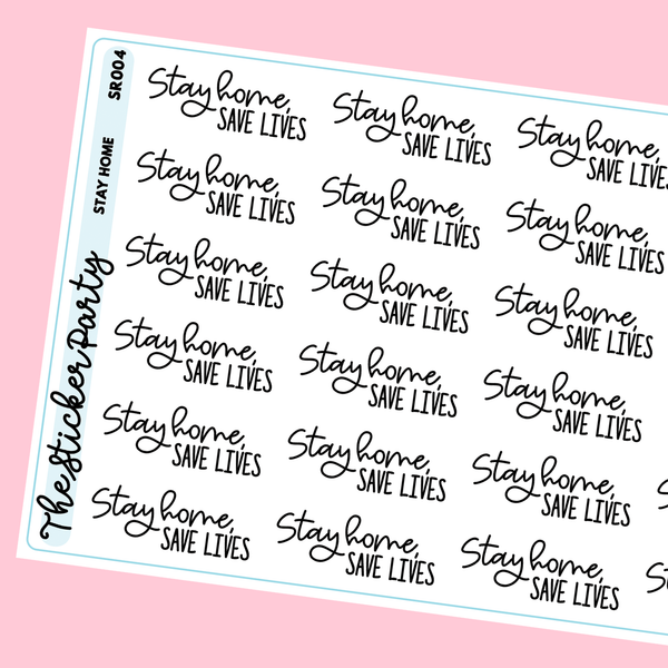 Stay Home, Save Lives Stickers Script