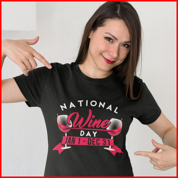 National Wine Day Ladies' T-Shirt