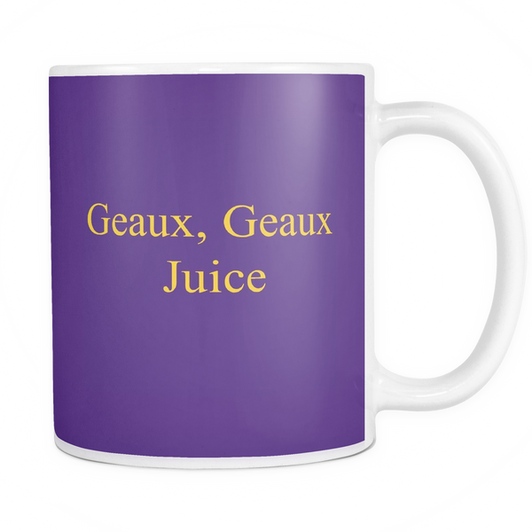 Geaux, Geaux Juice Coffee Mug