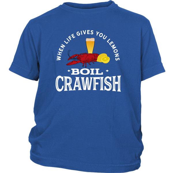 When Life Gives You Lemons Boil Crawfish - Youth Tee