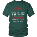 Money Can't BAYOU Happiness - Unisex Tee