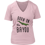 Born On The Bayou - Women's V-Neck