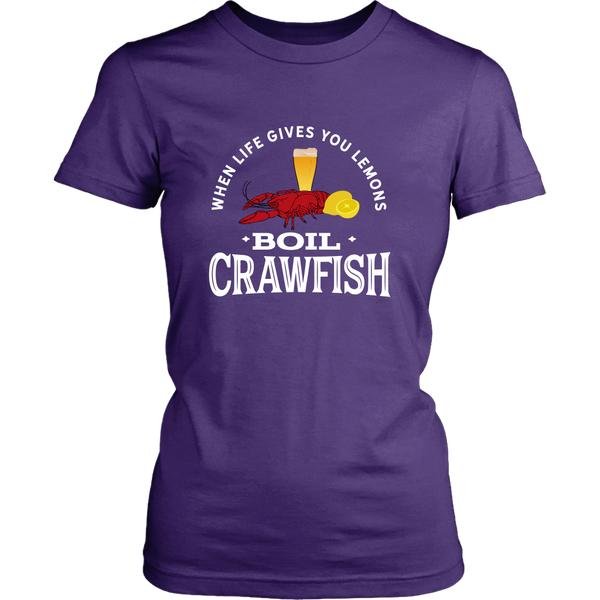 When Life Gives You Lemons Boil Crawfish - Women's Cut Tee