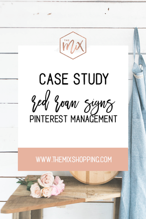 Case Study - Pinterest Management E-Commerce Red Roan Signs