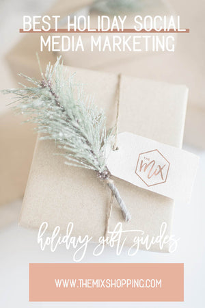 Best Holiday Social Media Marketing Campaign - Holiday Gift Guides