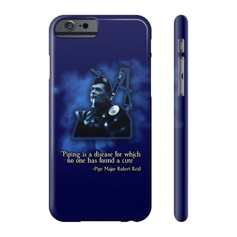 "Phone Case ""Piping is a Disease for Which No One Has Found A Cure"" – Robert Reid Phone Case - Gracenote Apparel"
