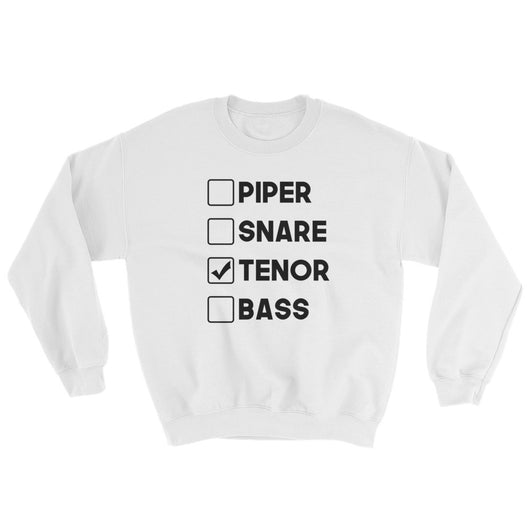 I am a Tenor Drummer Sweater - Gracenote Apparel