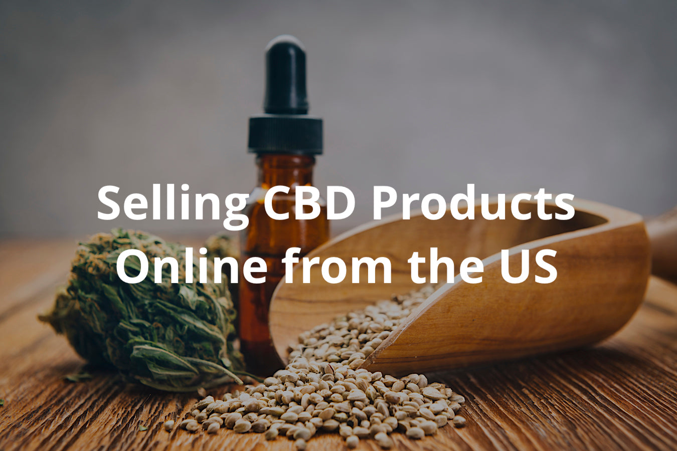 Selling CBD Products Online from the US