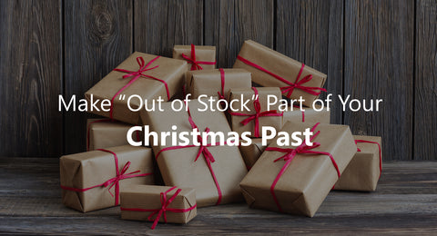 Do NOT Run Out of Online Inventory During the Holidays – A Survival Guide