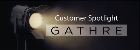 Customer Spotlight: Secrets of Building and Marketing a Successful Business on Shopify – Meet Gathre.com