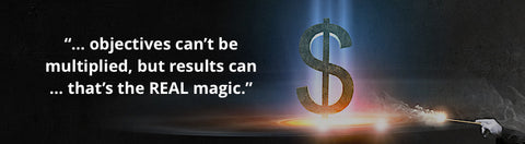 Revenue Results Multiplied ... That's the REAL Magic.