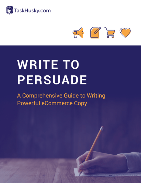 Write to Persuade: A Comprehensive Guide to Writing Powerful eCommerce Copy