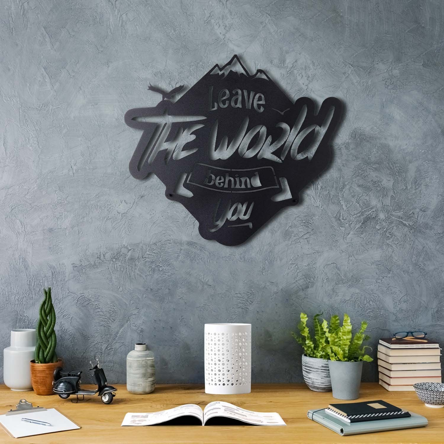 Bystag metal dekoratif duvar aksesuarı leave the world behind you- Bystag metal wall art-wall art-wall decor-metal wall decor-leave the world behind you