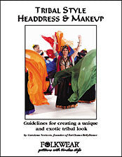 Photo of front cover of tribal style makeup and headdress booklet.  Shows dancers in full tribal bellydance attire with colorful scarves in motion around center dancer.