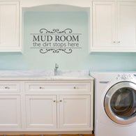 Mud Room Wall Decal Quotes The Dirt Stops Here Characters Laundry Rooms