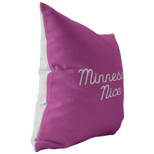 Minnesota Nice Script Pillow in Pink and White Side