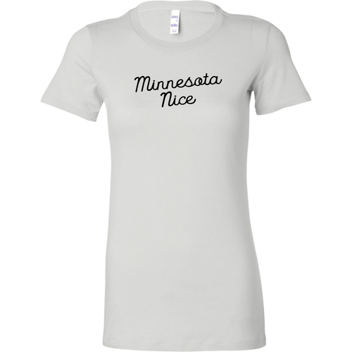 Minnesota Nice Script Women's Fitted Tee in White