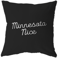 Minnesota Nice Script Pillow in Black and White