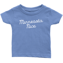 Minnesota Nice Script Infant Tee in Baby Blue