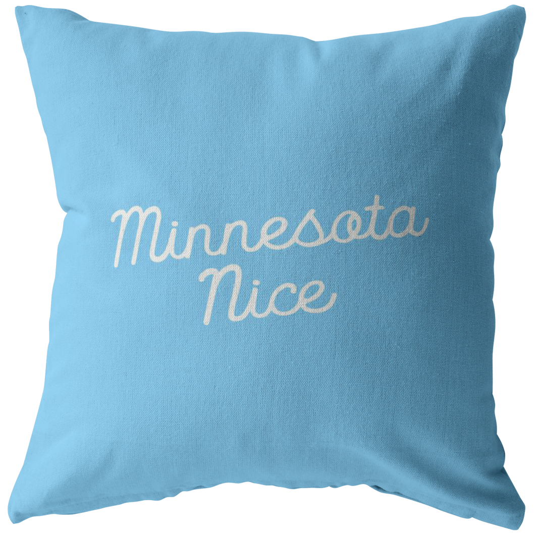 Minnesota Nice Script Pillow in Baby Blue and White