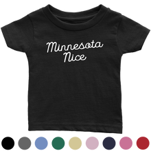 Minnesota Nice Script Infant Tee